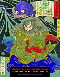Demons from the Haunted World: Supernatural Art By Yoshitoshi (Ukiyo-e Master Series) - Jack Hunter, Tsukioka Yoshitoshi