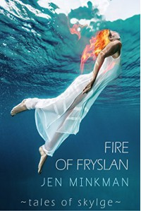 Fire of Fryslan (Tales of Skylge Book 3) - Jen Minkman