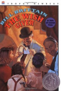 The Wish Giver: Three Tales of Coven Tree - Bill Brittain, Andrew Glass