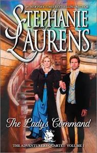 The Lady's Command (The Adventurers Quartet) by Laurens, Stephanie(December 29, 2015) Mass Market Paperback - Stephanie Laurens