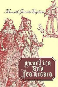 Angelica and Francesca - Kenneth Jarrett Singleton