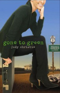 Gone to Green - Judy Christie
