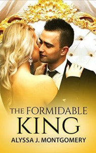 The Formidable King - Alyssa J. Montgomery