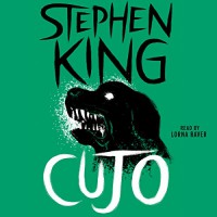 Cujo - Stephen King, Simon & Schuster Audio, Lorna Raver