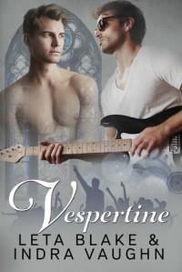 Vespertine - Indra Vaughn, Leta Blake