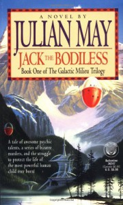 Jack the Bodiless - Julian May