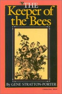 The Keeper of the Bees - Gene Stratton-Porter