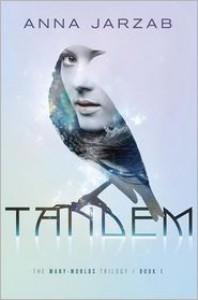 Tandem (Many-World, #1) - Anna Jarzab
