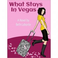What Stays in Vegas - Beth Labonte