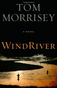 Wind River - Tom Morrisey