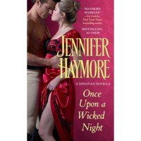 Once Upon a Wicked Night (Donovan Sisters, #1.5) - Jennifer Haymore