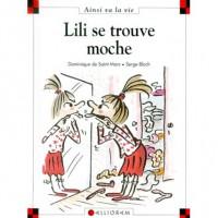 Lili Se Trouve Moche - Dominique de Saint Mars