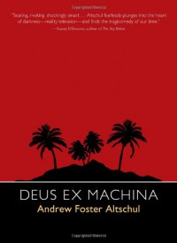 Deus Ex Machina - Andrew Foster Altschul