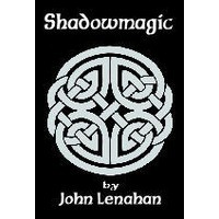 Shadowmagic (Shadowmagic, #1) - John Lenahan