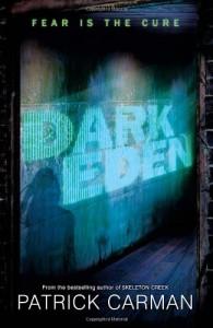 Dark Eden - Patrick Carman