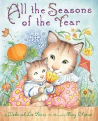 All the Seasons of the Year - Deborah Lee Rose