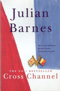 Cross Channel - Julian Barnes