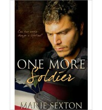 One More Soldier - Marie Sexton