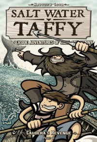 Salt Water Taffy, vol. 5: Caldera's Revenge! Part 2 - Matthew Loux