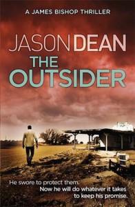 The Outsider (James Bishop 4) by Jason Dean (4-Jun-2015) Paperback - Jason Dean