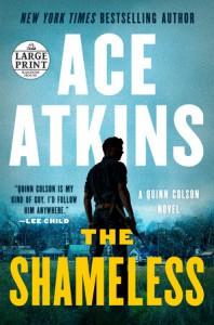 The Shameless - Ace Atkins