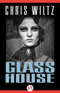 Glass House - Chris Wiltz