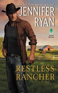 Restless Rancher: Wild Rose Ranch - Jennifer Ryan
