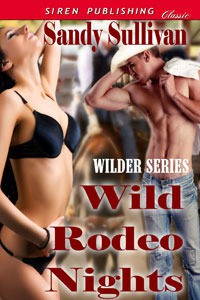 Wild Rodeo Nights (Wilder Series 2) - Sandy Sullivan