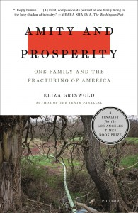 Amity and Prosperity - Eliza Griswold