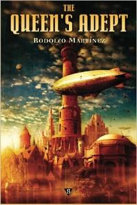The Queen's Adept - Rodolfo Martínez