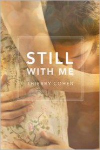 Still with Me - Thierry Cohen,  Summer Robinson
