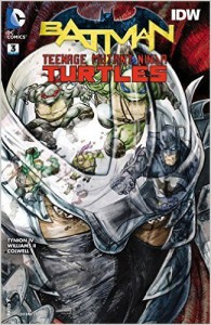 BATMAN TEENAGE MUTANT NINJA TURTLES #3 - James Tynion  IV