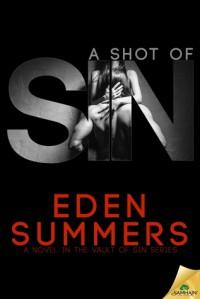 A Shot of Sin - Eden Summers