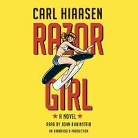Razor Girl: A Novel - Carl Hiaasen, John Rubinstein