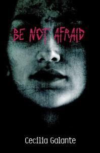 Be Not Afraid - Cecilia Galante