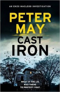 Cast Iron: Enzo Macleod 6 (The Enzo Files) - Peter  May