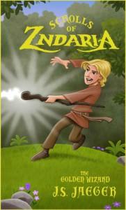 Scrolls of Zndaria: The Golden Wizard (Scrolls of Zndaria, #1) - J.S. Jaeger