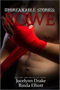 Unbreakable Stories: Rowe - Rinda Elliott, Jocelynn Drake