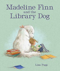 Madeline Finn and the Library Dog - Lisa Papp, Lisa Papp