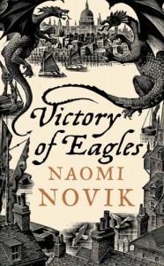 Victory of Eagles (Temeraire, Book 5) - Naomi Novik