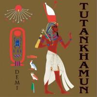 Tutankhamun - Demi