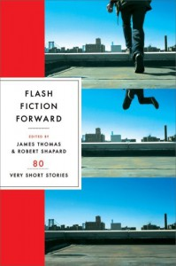 Flash Fiction Forward: 80 Very Short Stories - James R. Thomas