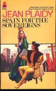 spain for the sovereigns - Jean Plaidy