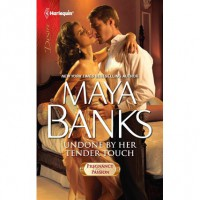 Undone by Her Tender Touch (Pregnancy & Passion, #4) - Maya Banks
