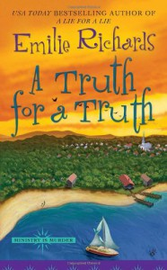 A Truth For a Truth - Emilie Richards