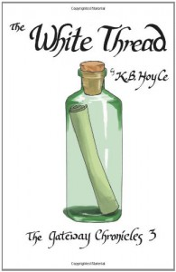 The White Thread - K.B. Hoyle