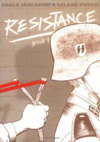 Resistance - Carla Jablonski, Leland Purvis, Hilary Sycamore