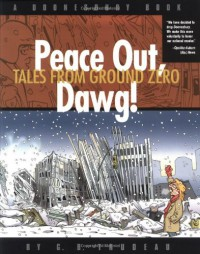 Doonesbury: Peace Out, Dawg! - G.B. Trudeau