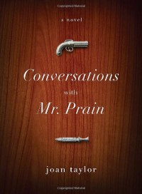 Conversations With Mr. Prain - Joan Taylor