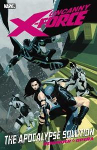 Uncanny X-Force: Apocalypse Solution - Rick Remender, Jerome Opeña, Dean White